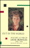 Out in the World: Selected Letters, 1935-1970