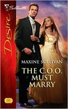 The C.O.O. Must Marry (Valente #2)