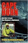 Cape Horn: One Man's Dream, One Woman's Nightmare