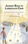 Journey Back to Lumberjack Camp by Janie Lynn Panagopoulos