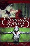 Eternal Hearts (Classic World of Darkness Fiction)