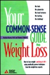 The Common-Sense Guide to Weight Loss