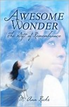 Awesome Wonder: The Gift of Remembrance
