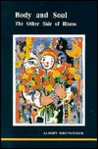 Body and Soul: The Other Side of Illness (Studies in Jungian Psychology by Jungian Analysts, 48)