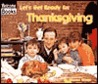 Let's Get Ready for Thanksgiving