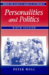 Behind the Scenes in American Government: Personalities and Politics