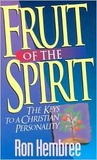 Fruit of the Spirit: The Keys to a Christian Personality