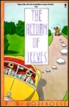 The Return of Jeeves: A Jeeves and Bertie Novel