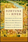 Fortune is a River by Roger D. Masters