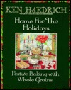Home for the Holidays by Ken Haedrich