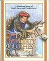 The Priest with Dirty Clothes: A Timeless Story of God's Love and Forgiveness