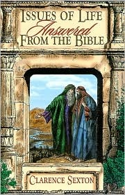 Issues of Life Answered from the Bible