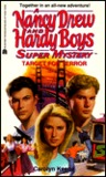 Target for Terror (Nancy Drew and the Hardy Boys: Super Mystery, #24)