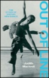 Out of Line: The Story of British New Dance