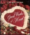 Great Works of Heart (Memories in the Making)