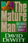 The Mature Man: Becoming a Man of Impact