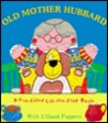 Old Mother Hubbard [With 1 Child-Size Hand Puppet & 1 Grown-Up Size Puppet]