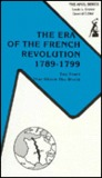 The Era of the French Revolution, 1789-1799: Ten Years That Shook the World