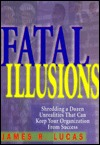 Fatal Illusions