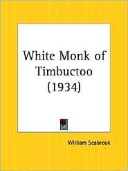 White Monk of Timbuctoo