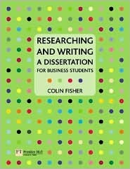Researching and Writing a Dissertation: For Business Students