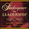 Shakespeare on Leadership: Timeless Wisdom for Daily Challenges /