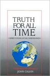 Truth for All Time: A Brief Outline of the Christian Faith
