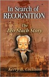 In Search of Recogniton - The Leo Stach Story