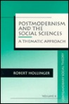 Postmodernism and the Social Sciences: A Thematic Approach