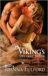 The Viking's Defiant Bride (Victorious Vikings #1)