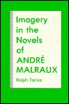 Imagery in the Novels of Andre Malraux