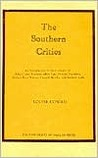 The Southern Critics: An Introduction to the Criticism of John Crowe Ransom, Allen Tate, Donald Davidson, Robert Penn  Warren, Cleanth Brooks, and Andrew Lytle
