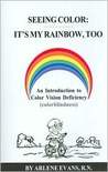 Seeing Color: It's My Rainbow, Too