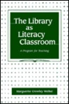 The Library as Literacy Classroom: A Program for Teaching