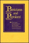 Patricians And Popolani: The Social Foundations Of The Venetian Renaissance State