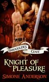 Knight of Pleasure (Smuggler's Cove, #1)