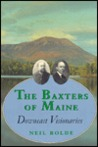 The Baxters of Maine: Downeast Visionaries