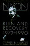 Nixon Volume #3: Ruin and Recovery 1973-1990