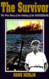 The Survivor: The True Story of the Sinking of the Doggerbank