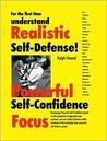 For the First Time Understand Realistic Self-Defense