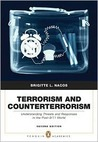 Terrorism and Counterterrorism: Understanding Threats and Responses in the Post-9/11 World