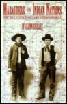 Marauders of the Indian Nations: The Bill Cook Gang and Cherokee Bill