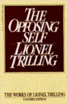 The Opposing Self by Lionel Trilling