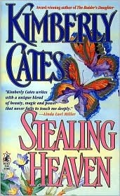 Stealing Heaven by Kimberly Cates