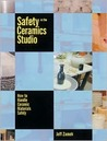 Safety in the Ceramics Studio: How to Handle Ceramic Materials Safely