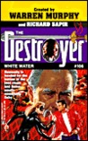 White Water  (The Destroyer, #106)