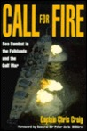 Call for Fire: Sea Combat in the Falklands and the Gulf War
