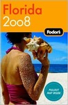 Fodor's Florida 2008 (Fodor's Gold Guides)