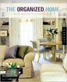 The Organized Home: Design Solutions for Clutter-Free Living