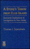 A Stone's Throw from Ellis Island: Economic Implications of Immigration to New Jersey